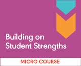 Building on Student Strengths
