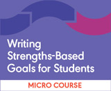 Writing Strengths-Based Goals for Students