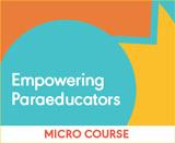 Empowering Paraeducators