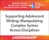 Supporting Adolescent Writing: Manipulating Complex Syntax Across Academic Disciplines