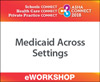 Medicaid Across Settings