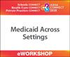 Medicaid Across Settings