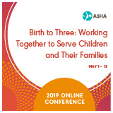 Birth to Three: Working Together to Serve Children and Their Families