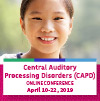 Central Auditory Processing Disorders (CAPD) 2019