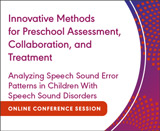 Writing Present Level of Performance and Treatment Plans: Analyzing Speech Sound Error Patterns in Children With Speech Sound Disorders