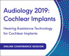 Hearing Assistance Technology for Cochlear Implants