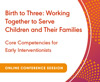Core Competencies for Early Interventionists