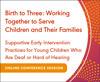 Supportive Early Intervention Practices for Young Children Who Are Deaf or Hard of Hearing