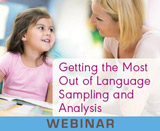 Getting the Most Out of Language Sampling and Analysis (On Demand Webinar)
