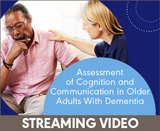Assessment of Cognition and Communication in Older Adults With Dementia