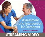 Assessment and Intervention for Dementia: A Two-Course Set