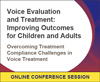 Overcoming Treatment Compliance Challenges in Voice Treatment