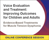 Evidence-Based Treatments for Muscle Tension Dysphonia