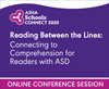 Reading Between the Lines: Connecting to Comprehension for Readers With ASD