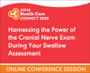 Harnessing the Power of the Cranial Nerve Exam During Your Swallow Assessment