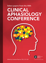 Select Papers from the 44th Clinical Aphasiology Conference (Reference)