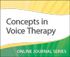 Concepts in Voice Therapy