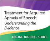 Treatment for Acquired Apraxia of Speech: Understanding the Evidence