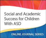 Social and Academic Success for Children With ASD