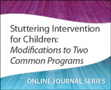 Stuttering Intervention for Children: Modifications to Two Common Programs