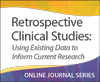 Retrospective Clinical Studies: Using Existing Data to Inform Current Research