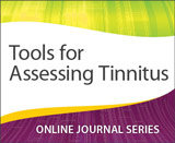 Tools for Assessing Tinnitus