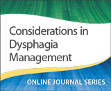 Considerations in Dysphagia Management