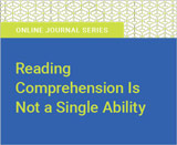 Reading Comprehension Is Not a Single Ability