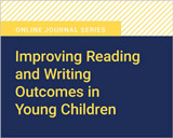 Improving Reading and Writing Outcomes in Young Children