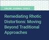 Remediating Rhotic Distortions: Moving Beyond Traditional Approaches