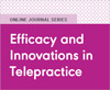 Efficacy and Innovations in Telepractice