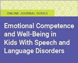 Emotional Competence and Well-Being in Kids With Speech and Language Disorders