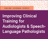 Improving Clinical Training for Audiologists and Speech-Language Pathologists