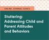 Stuttering: Addressing Child and Parent Attitudes and Behaviors