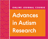 Advances in Autism Research