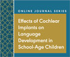 Effects of Cochlear Implants on Language Development in School-Age Children