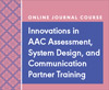 Innovations in AAC Assessment, System Design, and Communication Partner Training