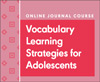 Vocabulary Learning Strategies for Adolescents