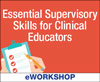 Essential Supervisory Skills for Clinical Educators