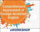 Comprehensive Assessment of Foreign-Accented English