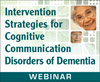 Intervention Strategies for Cognitive Communication Disorders of Dementia