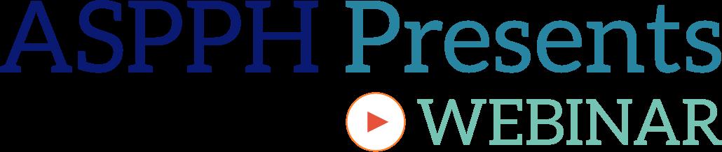 ASPPH Presents Webinar