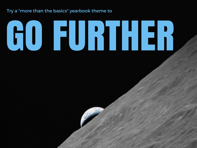 a more than just the basics yearbook theme that s out of this world