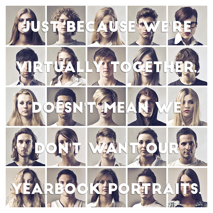 Virtually Together Yearbook Portraits