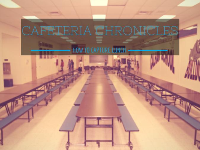 capture-lunchroom
