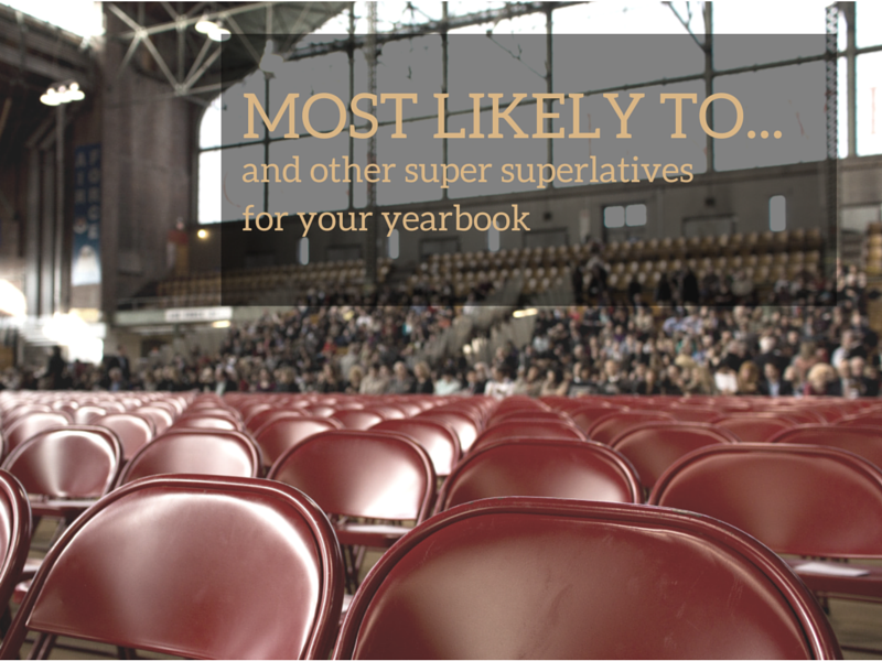 most likely to succeed ideas for an awesome yearbook awards page