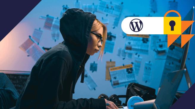 Aprenda como proteger Wordpress de ataques