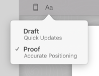 Popup showing Draft and Proof mode