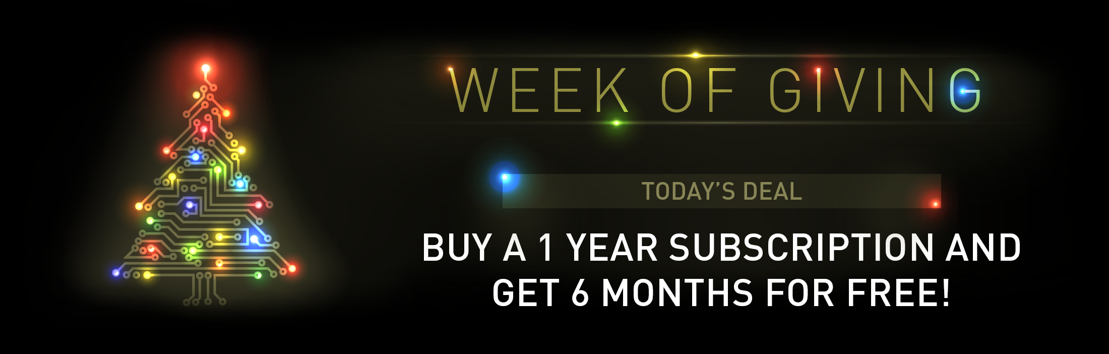 Buy a 1 year subscription and get 6 months for free