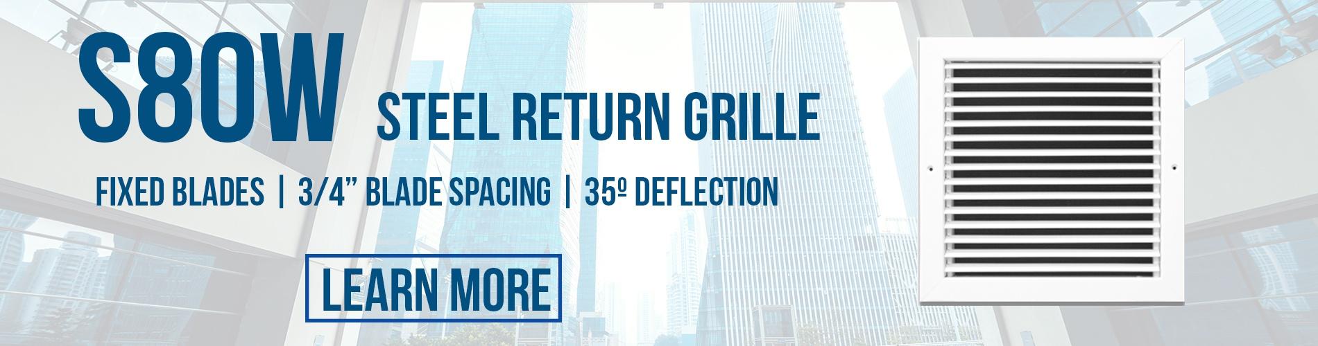 S80W Steel Return Grille